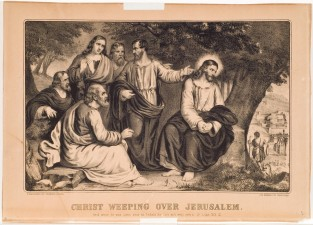 Christ Weeping Over Jerusalem, Currier & Ives