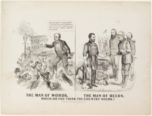 The Man Of Words, The Man Of Deeds. Which Do You Think The Country Needs?, Currier & Ives