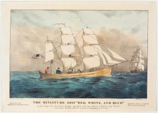 "The Miniature Ship ""Red, White, And Blue."" On Her Voyage From New York To London, Aug. 1866; With Capts. Hudson & Fitch, And Dog ""Fanny"". Sailed From New York, July 9th, Arrived At Margate Aug 16th 1866., Currier & Ives"