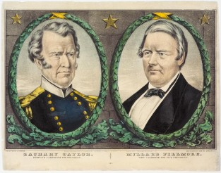 Zachary Taylor, The People's Candidate For President. Millar Fillmore, Whig Candidate For Vice President, Nathaniel Currier