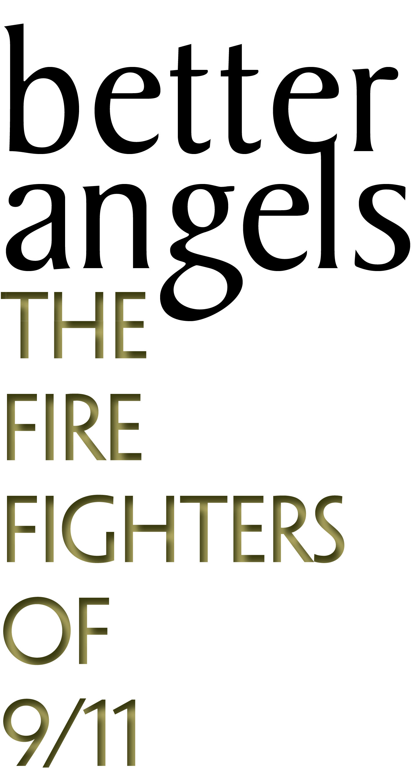 better angels the firefighters on 9/11