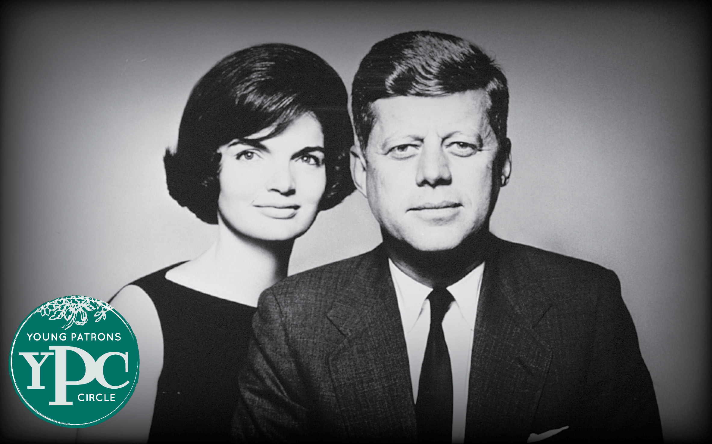 Young Patrons Circle: Cocktails With The Kennedys