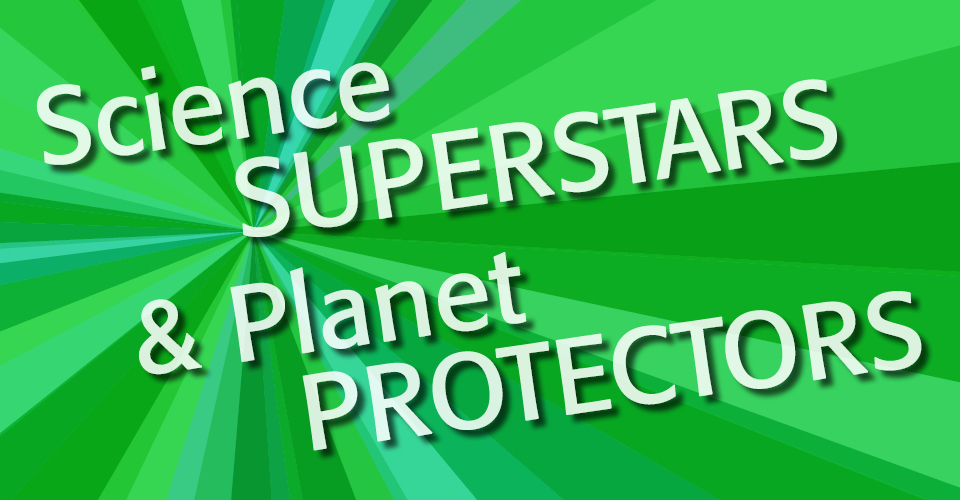 School Vacation Week At The Springfield Museums: Science Superstar & Planet Protectors