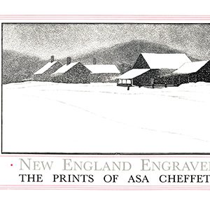 New England Engraved: The Prints Of Asa Cheffetz