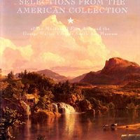 Selections From The American Collection Of The Museum Of Fine Arts And The George Walter Vincent Smith Art Museum
