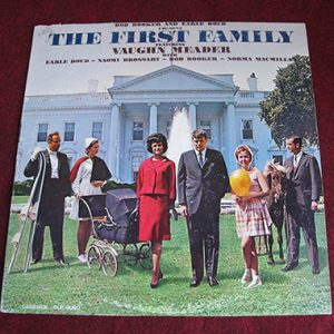 LP Recording, The First Family, Featuring Vaughn Meader