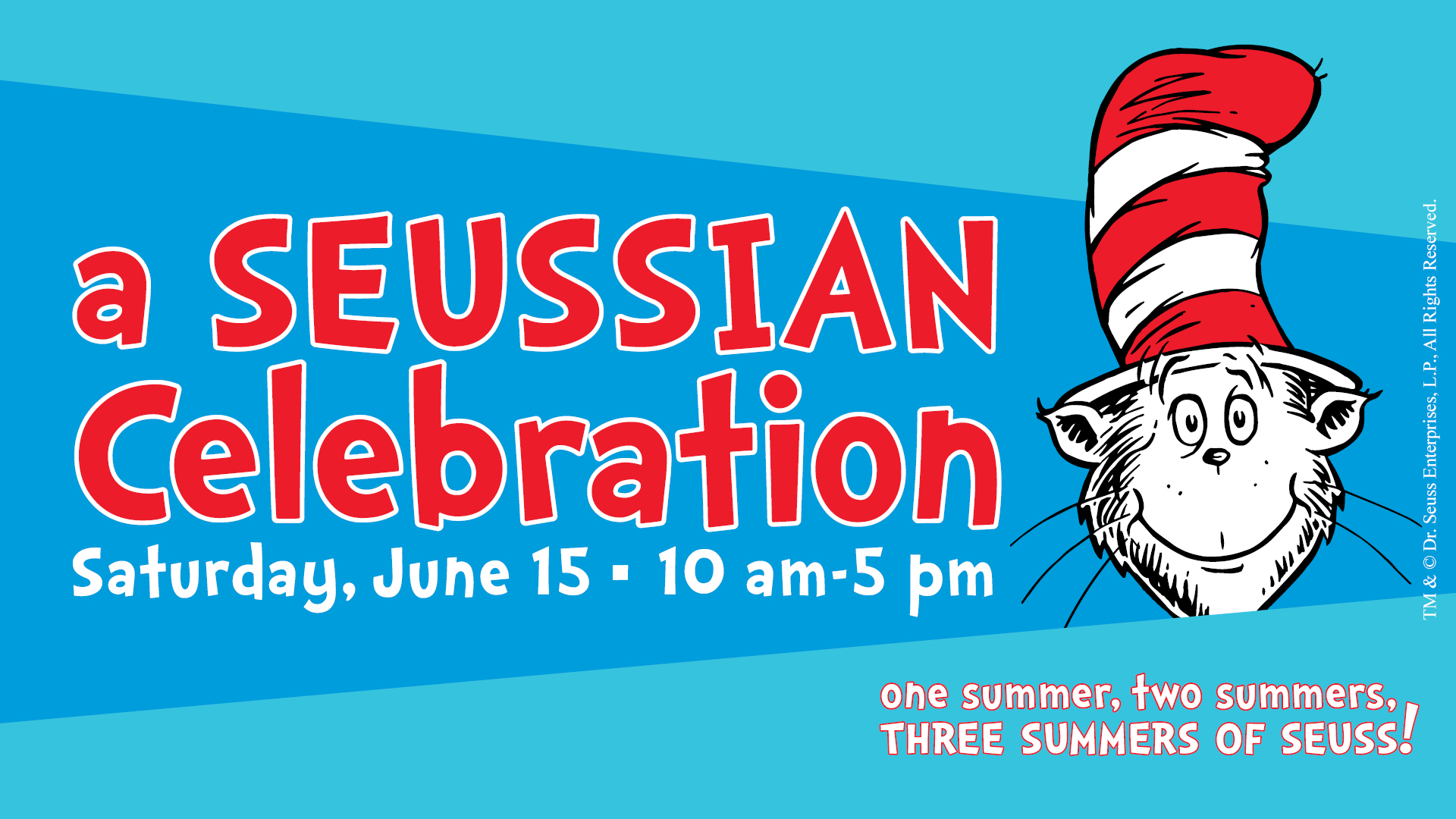 One Summer! Two Summers! Three Summers Of Seuss!