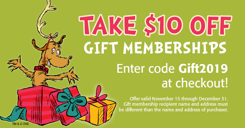 Take $10 off gift memberships.