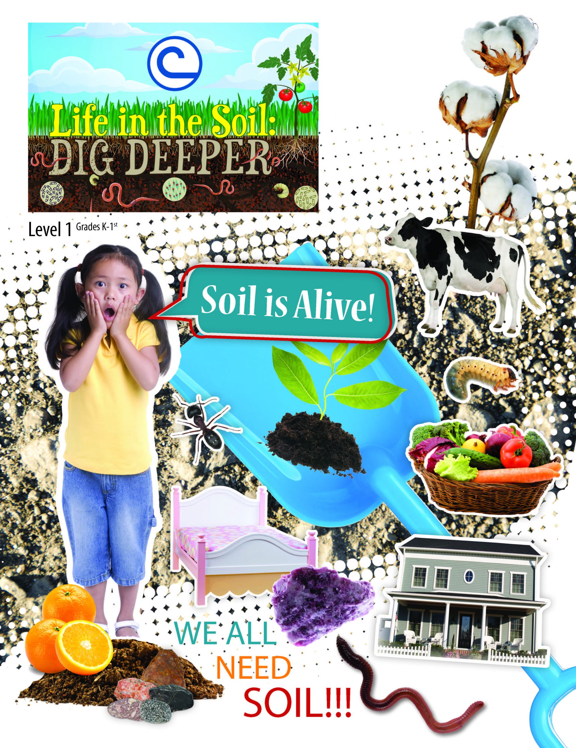 Life in the Soil: Dig Deeper Level 1 (Grades K-1)