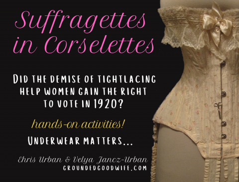 Suffragettes in Corselettes