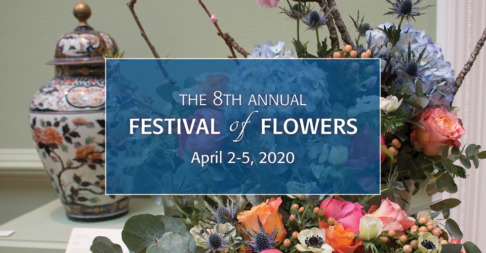 Festival of Flowers April 2-5, 2020