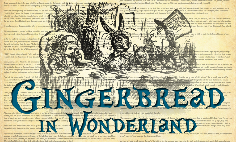 Gingerbread in Wonderland