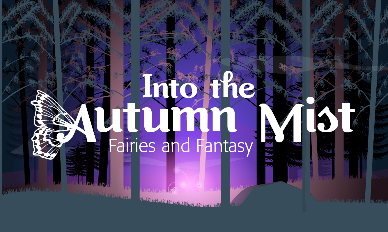 Into the Autumn Mist: Fairies and Fantasy