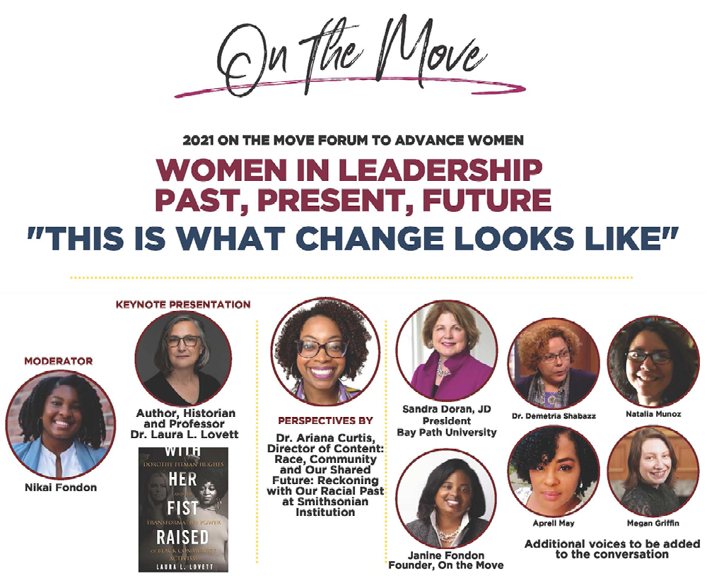 On The Move Forum To Advance Women: Women In Leadership Past, Present, Future