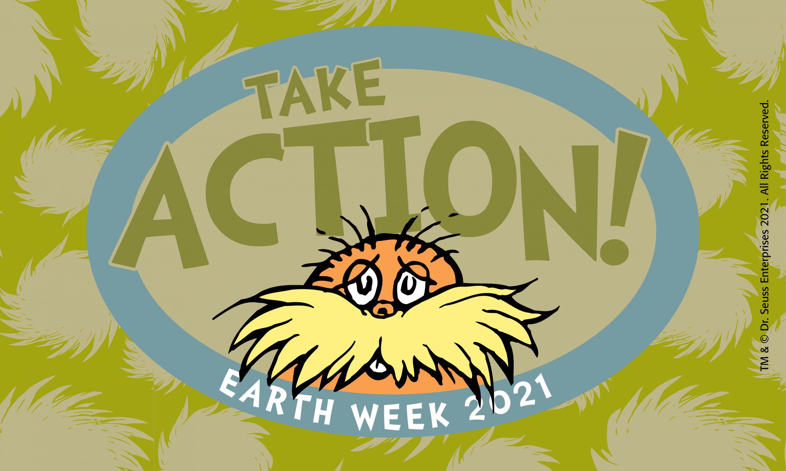 Take Action: Earth Week 2021