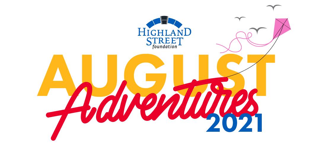 August Adventures