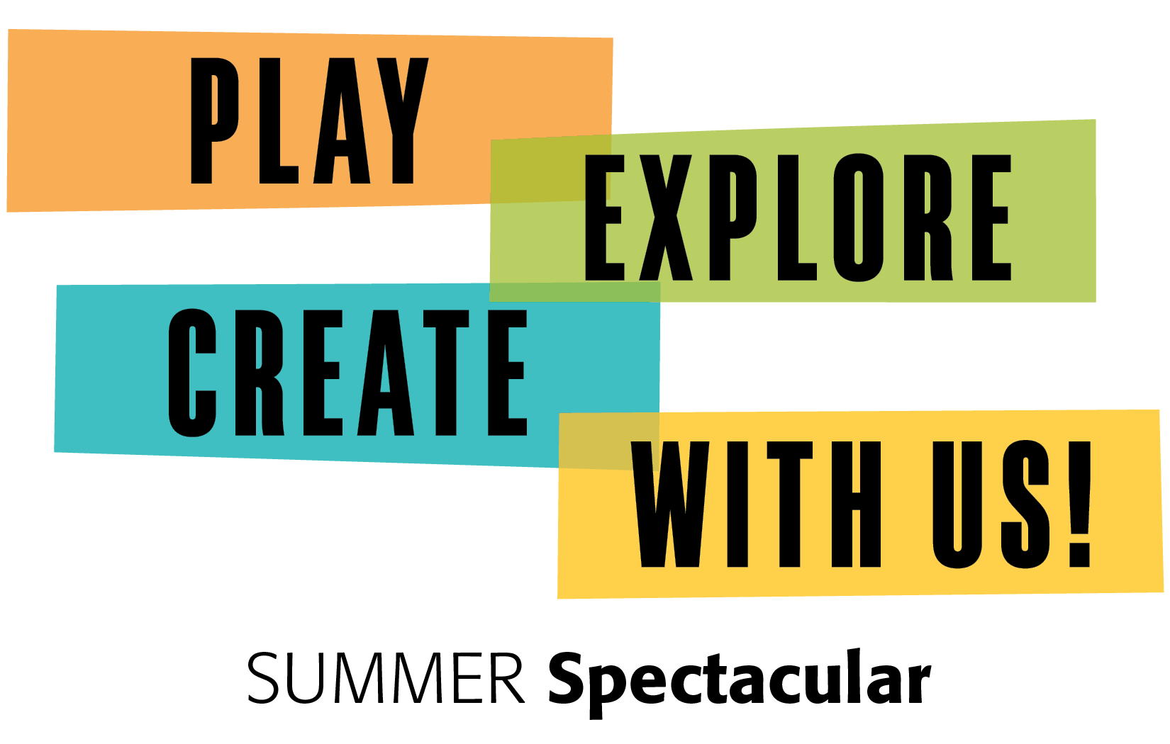 Play Explore Create with Us!