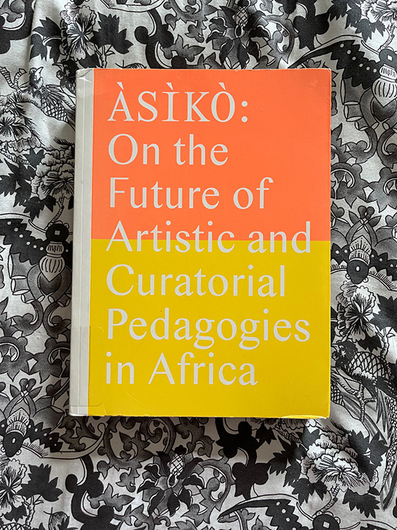 """""""On the Future of Artistic and Curatorial Pedagigies in Africa"""" Book Cover"""